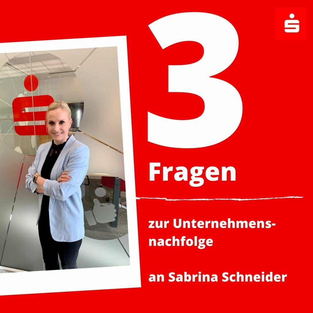 Sparkasse Passau - 3 Fragen zur Unternehmensnachfolge an Sabrina Schneider